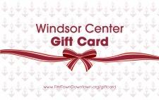 Windsor Center Gift Card Program